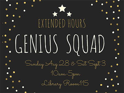 Genius Squad Extended Hours
